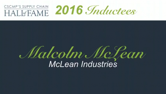 CSCMP's 2016 Supply Chain Hall of Fame Inductee, Malcolm McClean