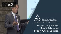 Discovering Hidden Profit-Advanced Supply Chain Decision Making, an EDGE 2017 Session