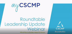 Protected: CSCMP Roundtable Leadership Update Webinar