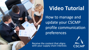 Video Tutorial: Updating Your CSCMP Communication Preferences