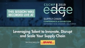 "Protected: EDGE 2019 Mega Session ""Leveraging Talent to Innovate, Disrupt and Scale Your Supply Chain"" – sponsored by DHL Supply Chain"