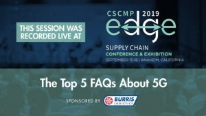 "Protected: EDGE 2019 Mega Session ""The Top 5 FAQs About 5G"" – sponsored by Burris Logistics"